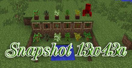 Minecraft 1.7: Snapshot 13w43a