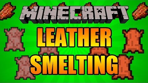 Yet-Another-Leather-Smelting-Mod.jpg