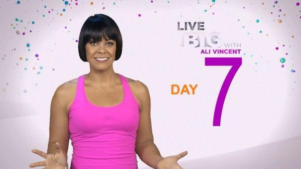 Live Big 30 Day Challenge: Day 7