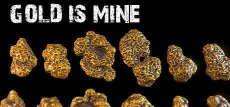 Gold Is Mine Free Download