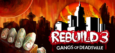 Rebuild 3: Gangs of Deadsville Free Download v1.6.40