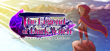 The Legend of Dark Witch Chronicle 2D Act steam banner