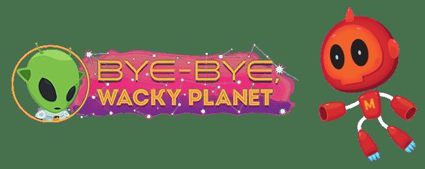 Bye-Bye, Wacky Planet Free Download