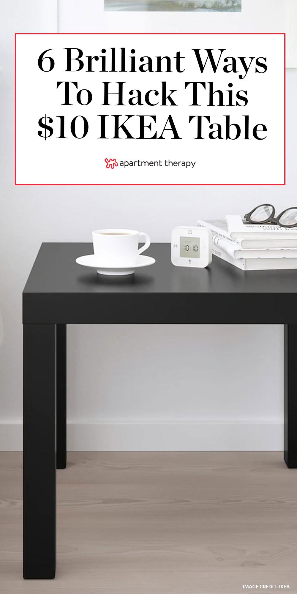 6 ikea lack table hacks apartment therapy