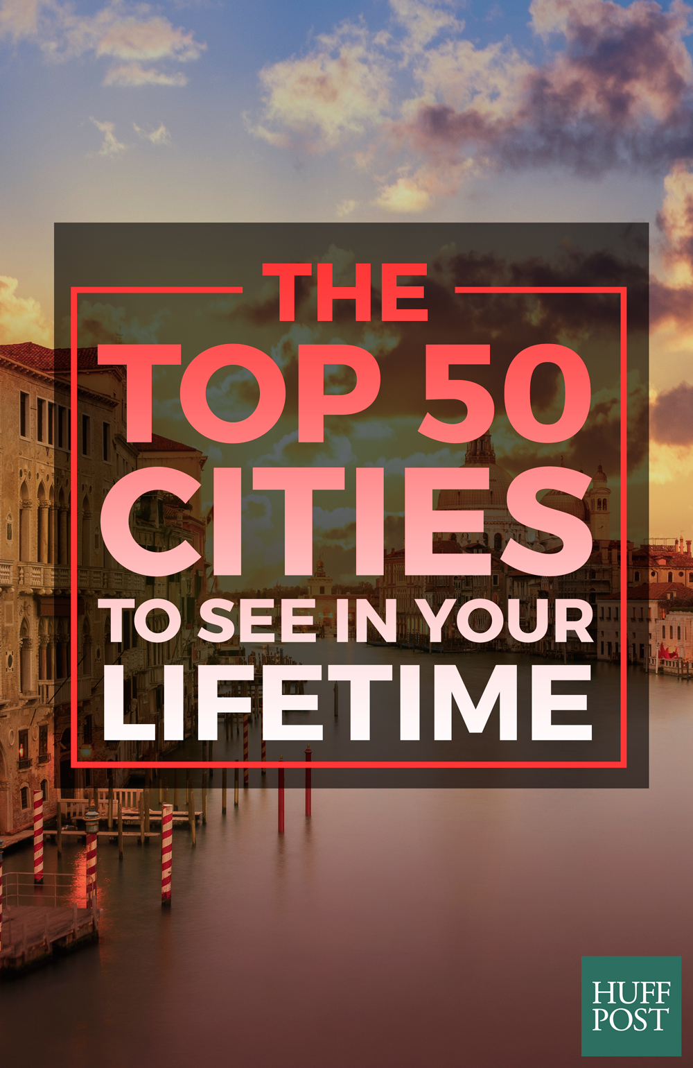 AD-Top-50-Cities-To-See-In-Your-Life-Time-00