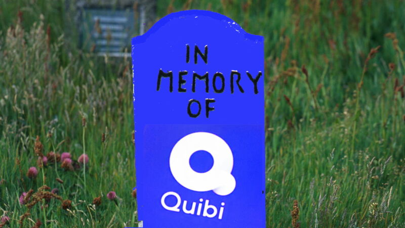 It's not a great tombstone, but... well, we'll just leave it at that. RIP Quibi.