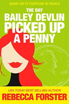 The Day Bailey Devlin Picked Up a Penny