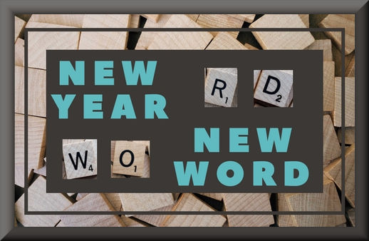 New Year . . . New Word | Denise M. Colby | A Slice of Orange