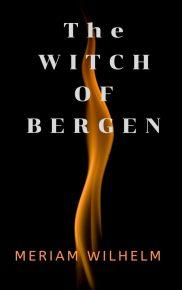 The Witch of Bergen | Meriam Wilhelm | A Slice of Orange