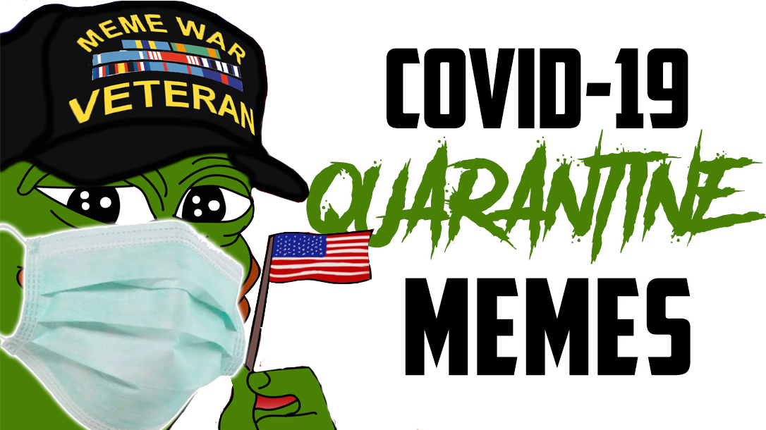 Coronavirus Memes Pandemic Bringing Out The Best Of The Internet