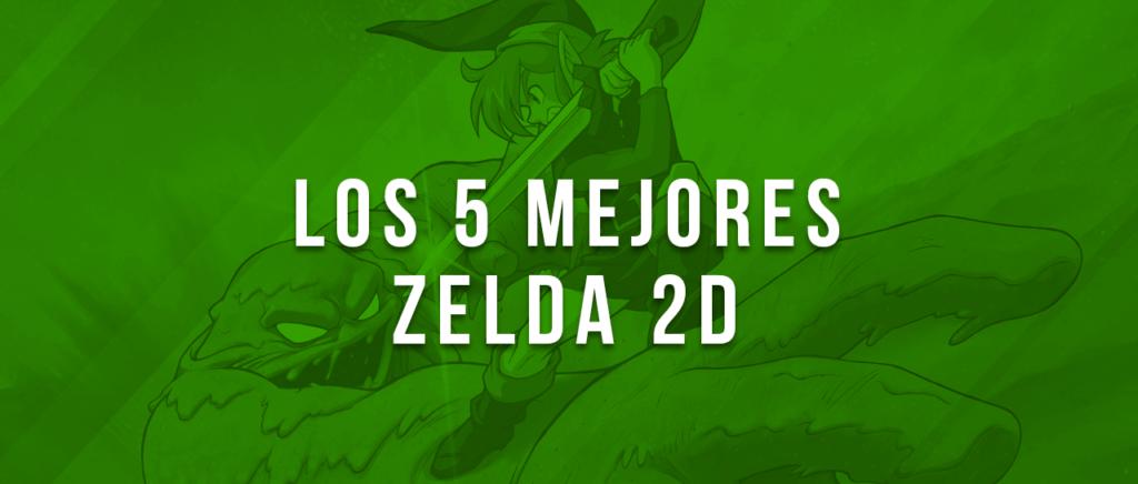 Los 5 mejores Zelda 2D
