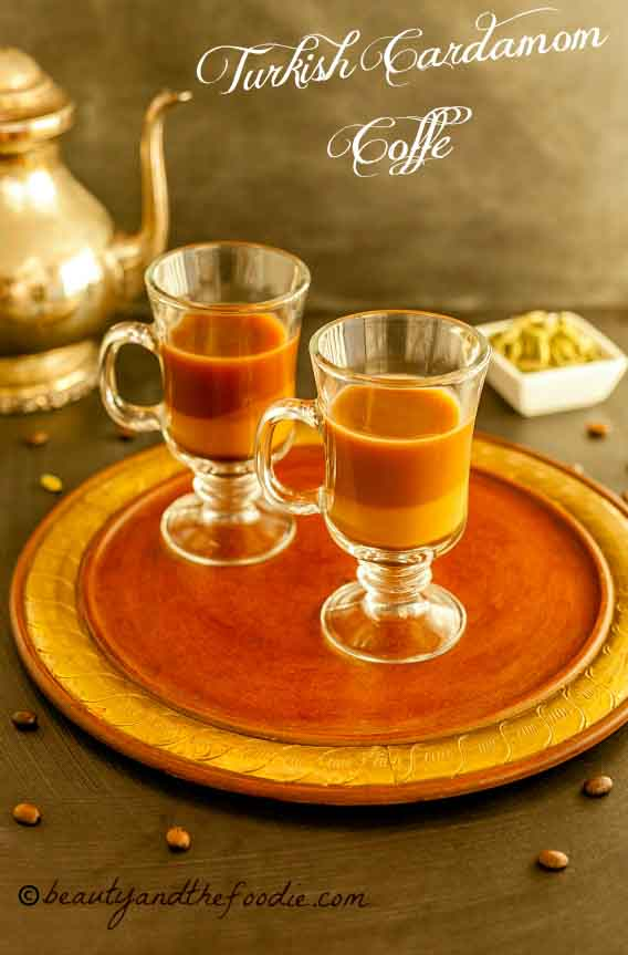 Turkish Cardamom Coffee | Beauty and the Foodie