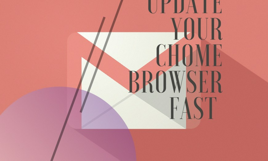 Gmail Will No Longer Support Old Chrome Because Of Security Risks