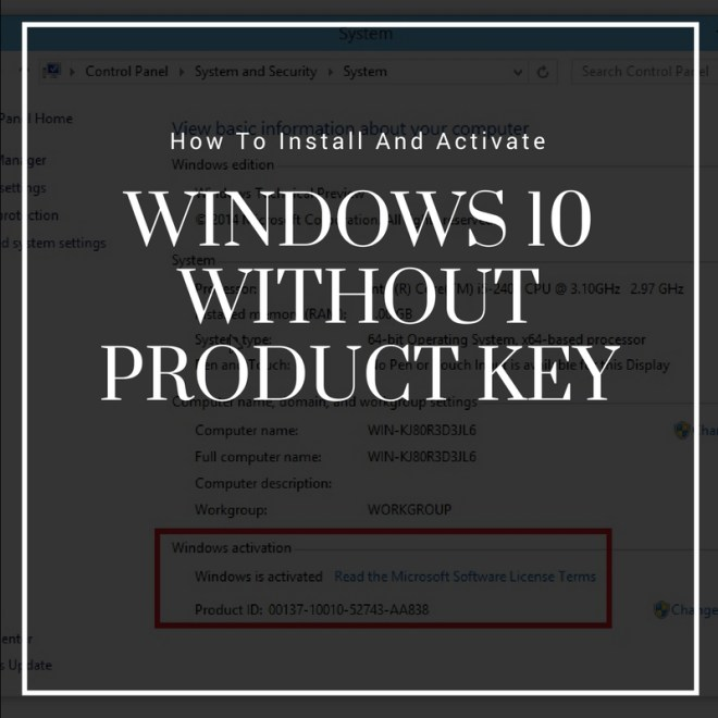 How To Install And Activate Windows 10 Without Product Key
