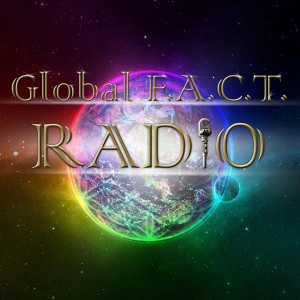 Welcome To Another Episode Of CONSCIOUS LIVING On Global F.A.C.T. Radio.