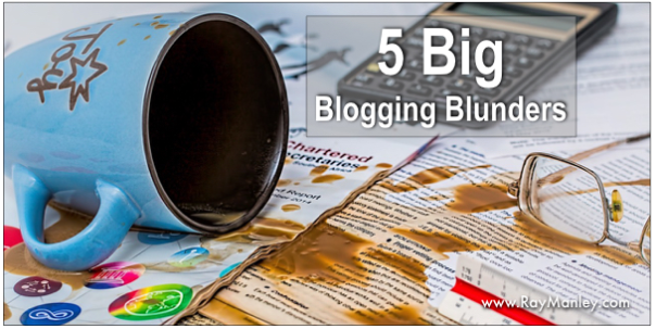 5 big blogging mistakes