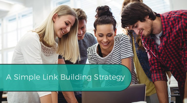 A Simple Link Building Strategy