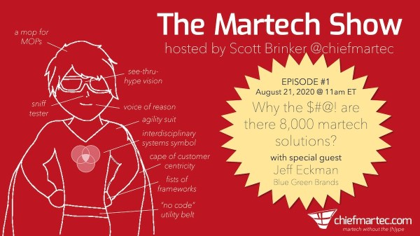 The Martech Show: Episode # 1