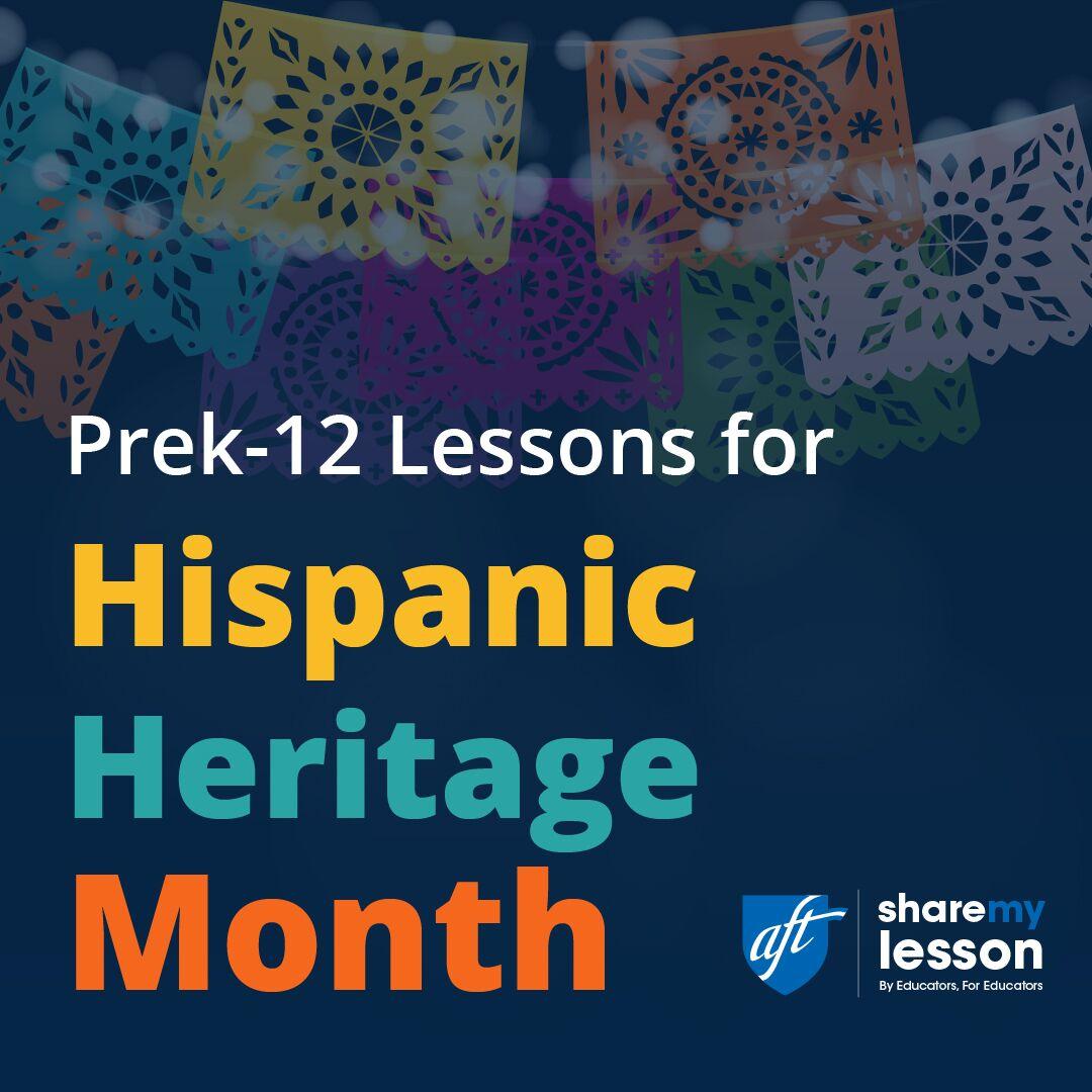 Hispanic Heritage Month Activities Amp Resources
