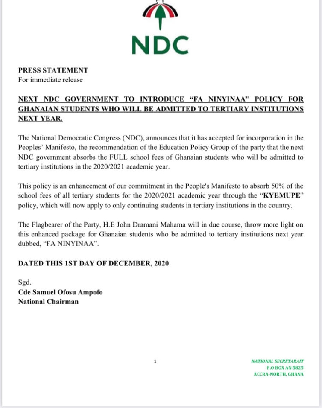 JUST IN: NDC to fully absorb 2020/21 Tertiary Fees for Newly admitted Students 1