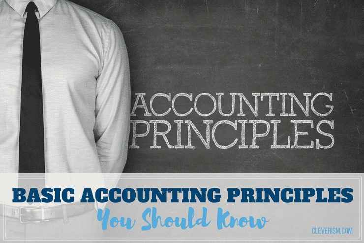 Basic Accounting Principles You Should Know