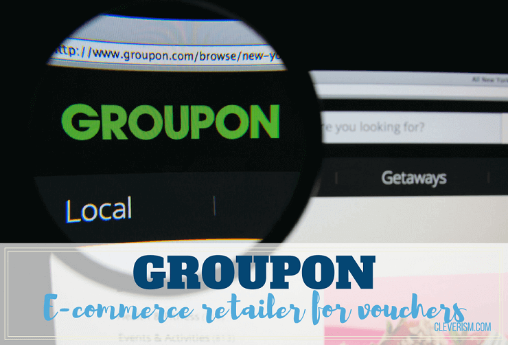 Groupon | E-commerce Retailer for Vouchers