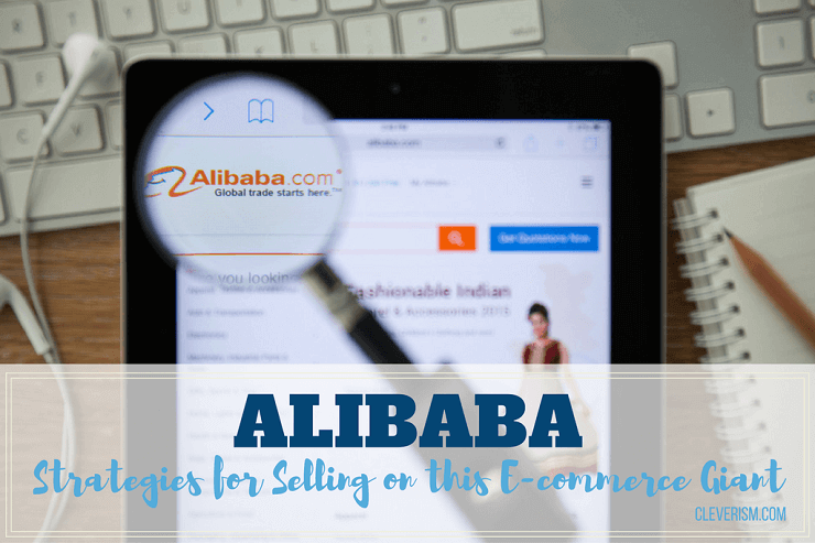 Alibaba | Strategies for Selling on this E-commerce Giant