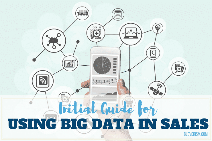 Initial Guide for Using Big Data in Sales
