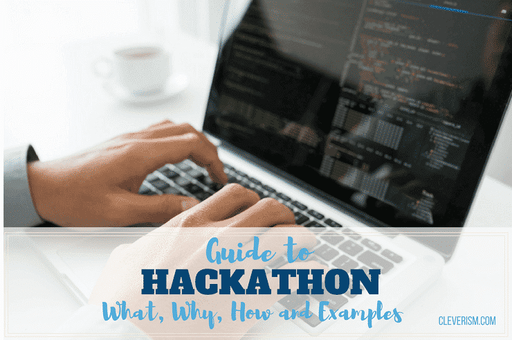 guide to hackathon  u2013 what  why  how and examples