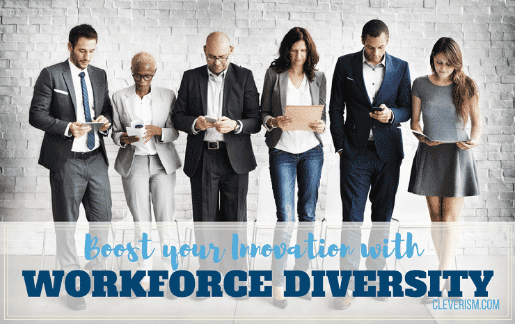 Boost Your Innovation with Workforce Diversity