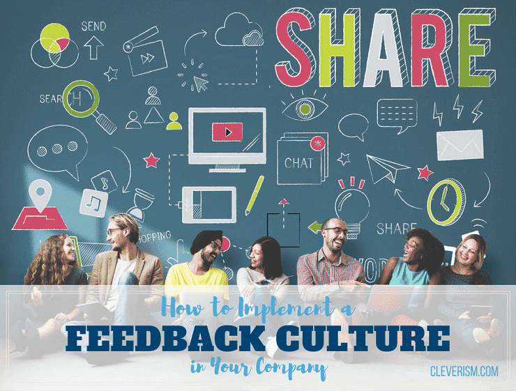 How To Implement A Feedback Culture In Your Company