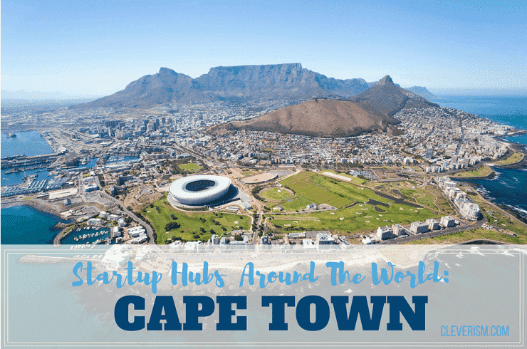 Startup Hubs Around The World: Cape Town