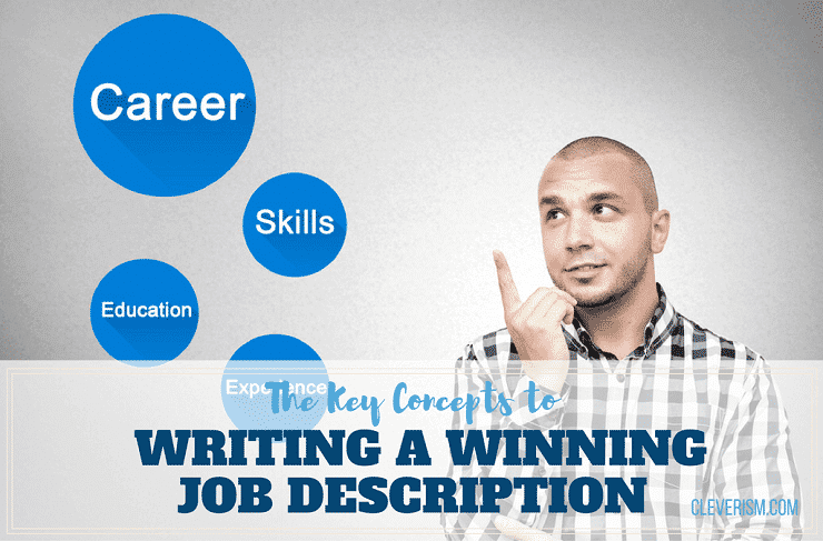 The Key Concepts to Writing a Winning Job Description