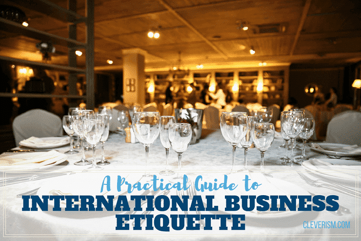 A Practical Guide to International Business Etiquette