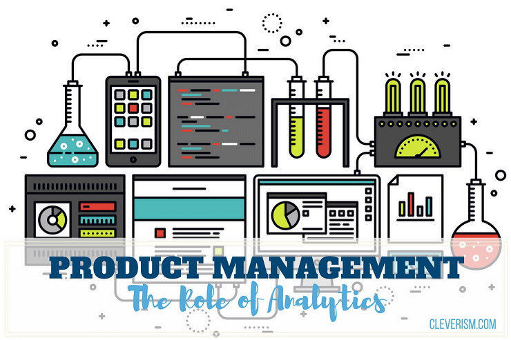Product Management: The Role of Analytics