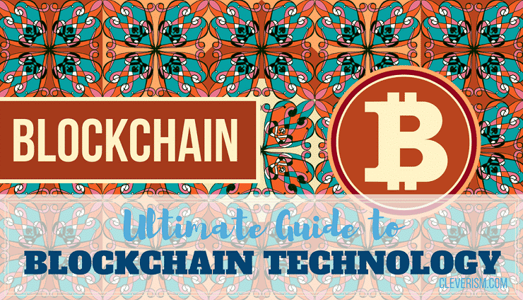 Ultimate Guide to Blockchain Technology