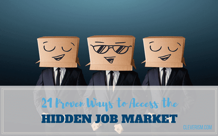 21 Proven Ways to Access the Hidden Job Market