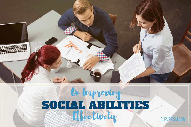 On Improving Social Abilities Effectively