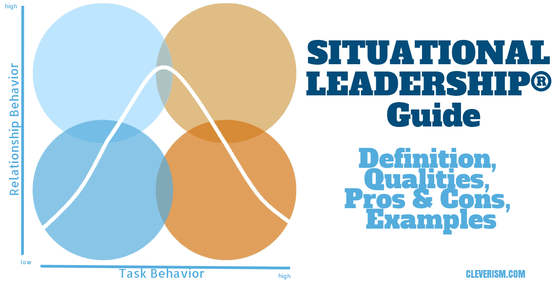 situational leadership u00ae guide  definition  qualities  pros