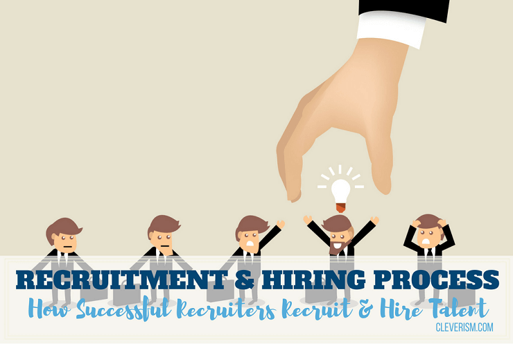 recruitment and hiring process guide  how successful