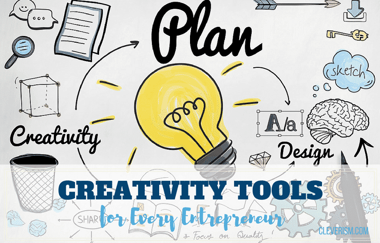 Creativity Tools for Every Entrepreneur
