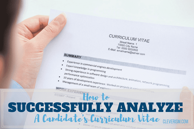 how to successfully analyze a candidate s curriculum vitae