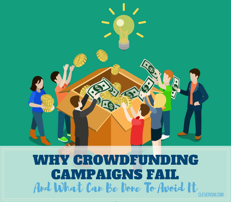 Why Crowdfunding Campaigns Fail and What Can Be Done to Avoid It