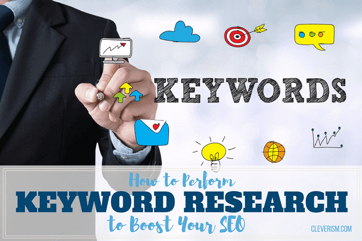How to Perform Keyword Research to Boost your SEO