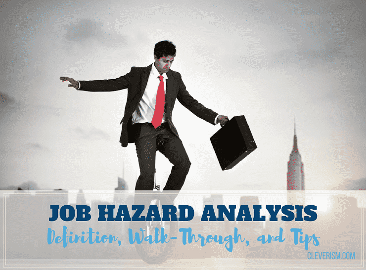 Job Hazard Analysis: Definition, Walk-Through and Tips