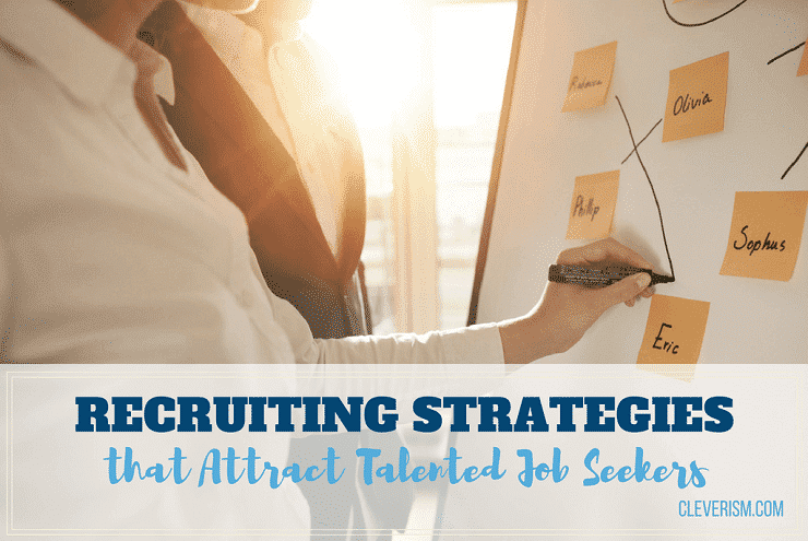 Recruiting Strategies that Attract Talented Jobseekers