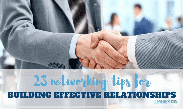 23 Networking Tips for Building Effective Relationships