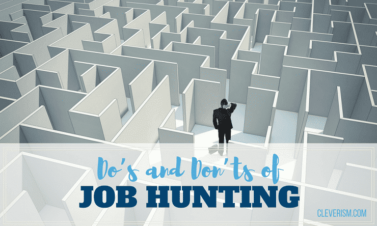 Do's and Don'ts of Job Hunting (Expert Advice)