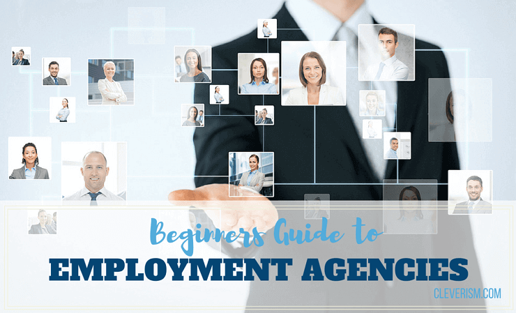 Beginners Guide to Employment Agencies