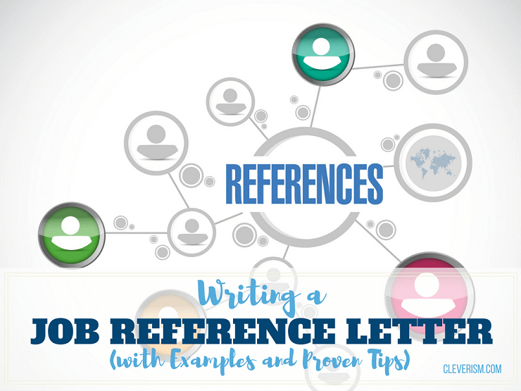 Writing a Job Reference Letter (with Examples and Proven ...